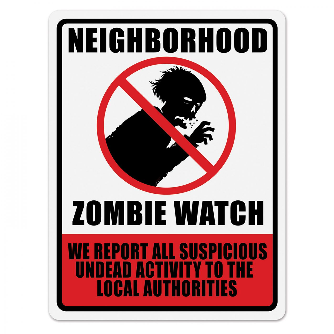 Neighborhood Zombie Watch Sign image