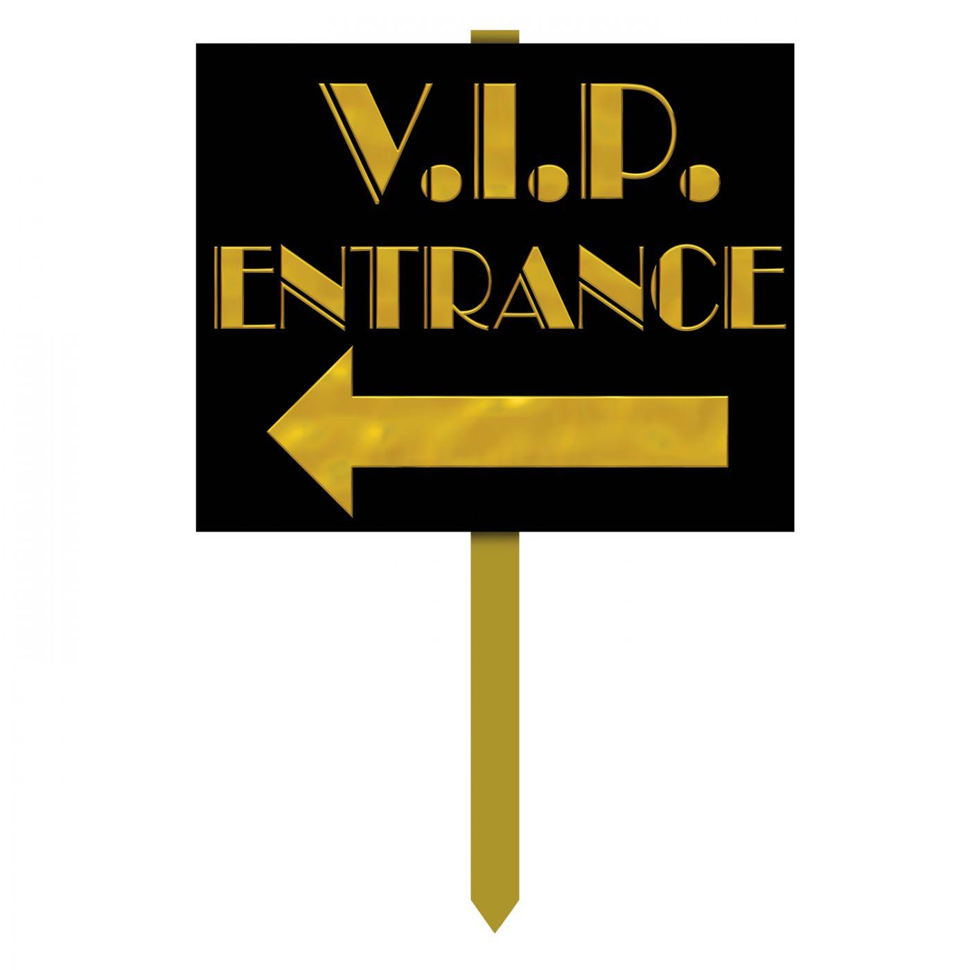 V.I.P. Entrance Yard Sign (6) image