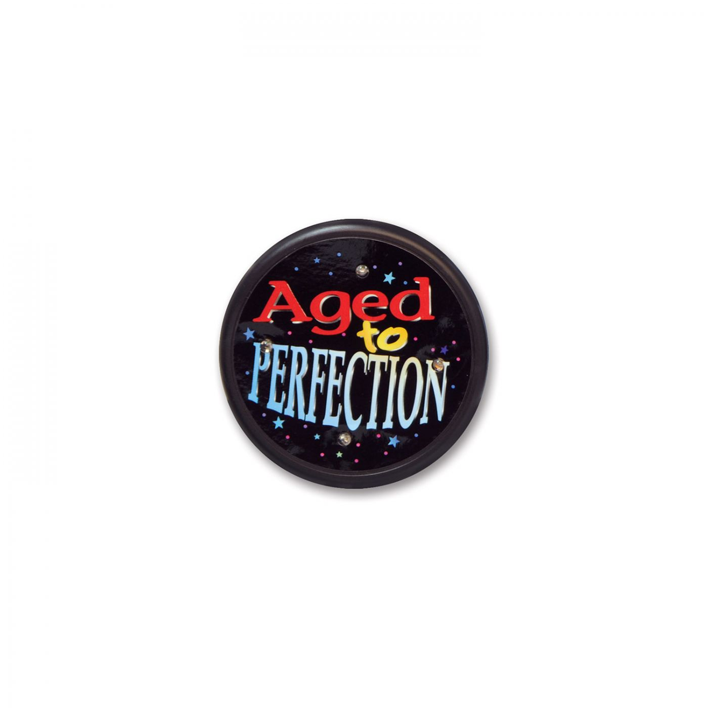 Image of Aged To Perfection Flashing Button (6)