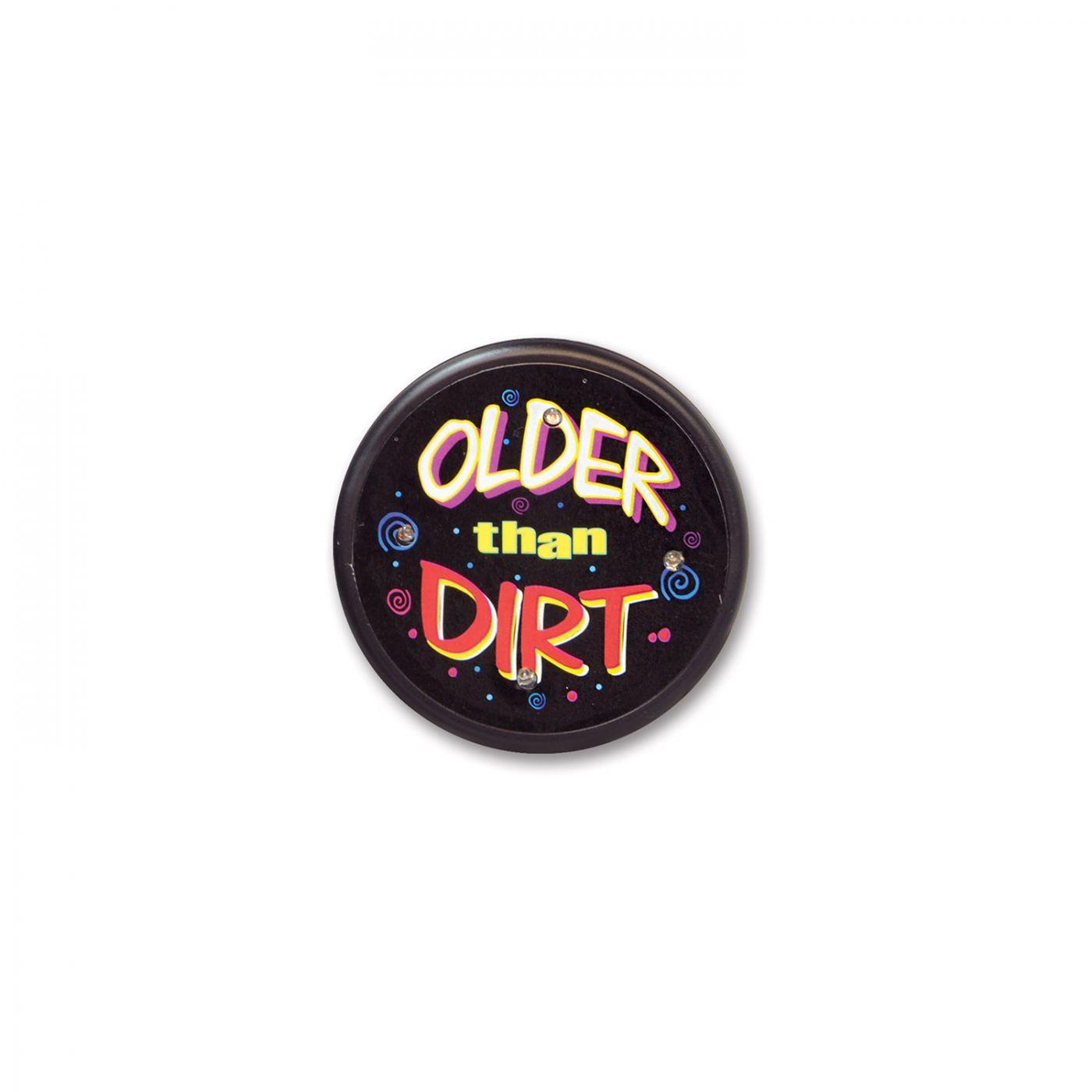 Older Than Dirt Flashing Button (6) image